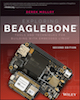 Exploring BeagleBone® Tools and Techniques for Building with Embedded Linux 2nd Edition